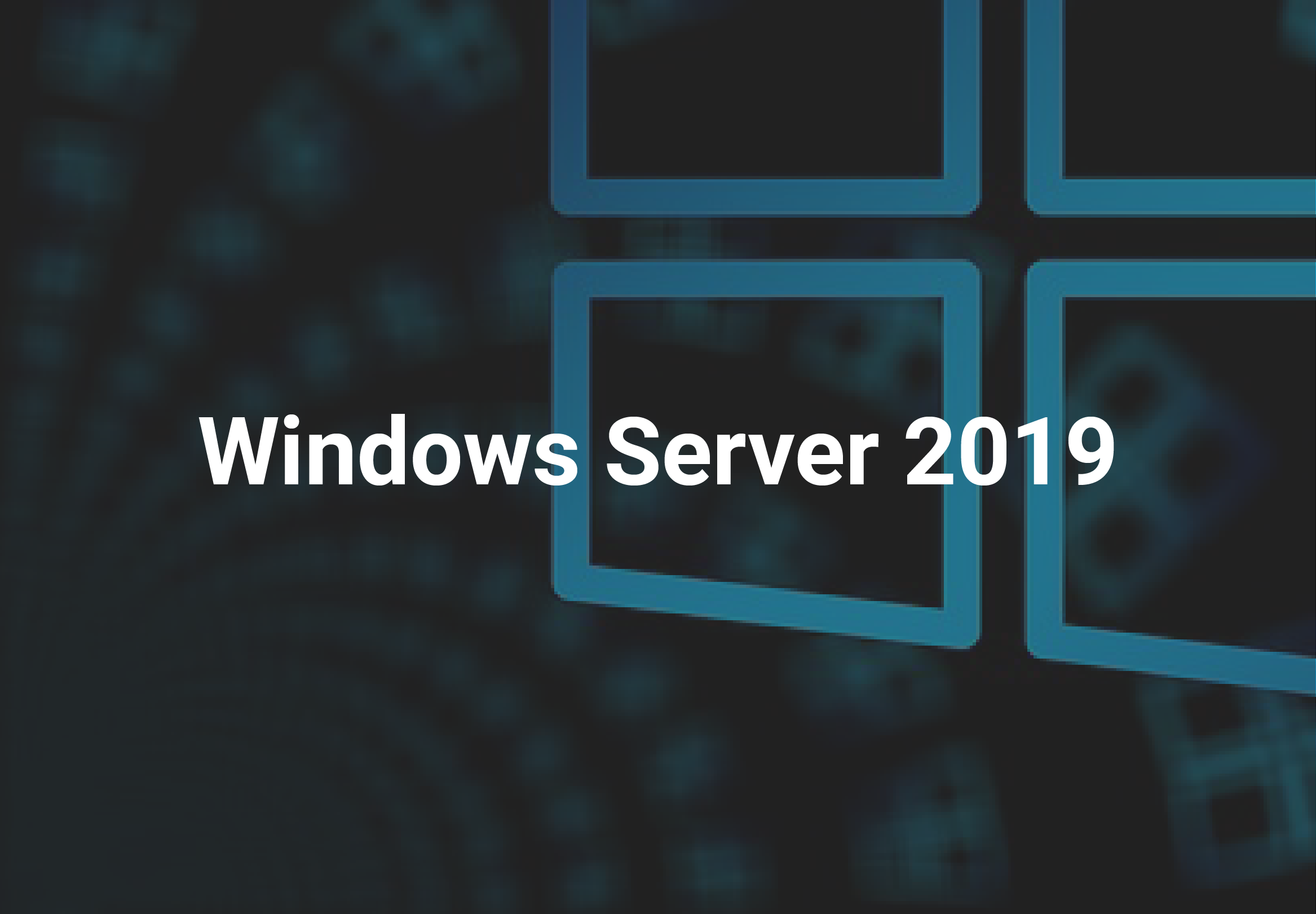 Базовая настройка Windows Server 2019